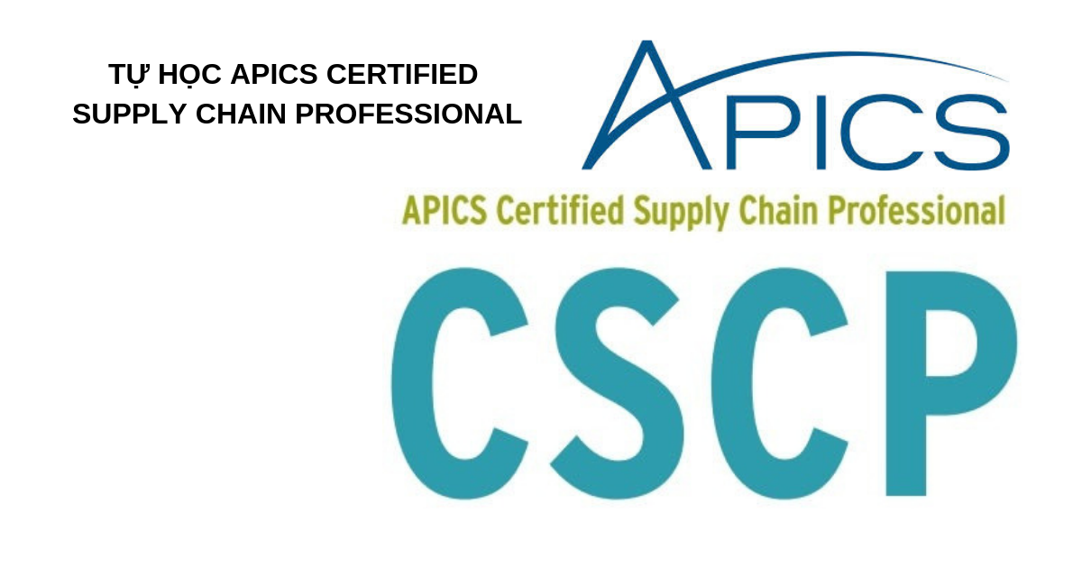 Tự học Apics Certified Supply Chain Professional